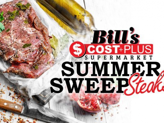 Enter the Bill's Cost Plus Summer SweepSTEAKS